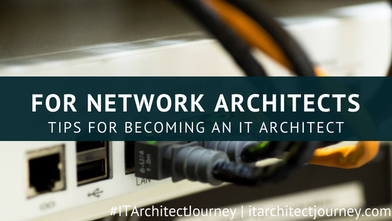 network architect it architect tips