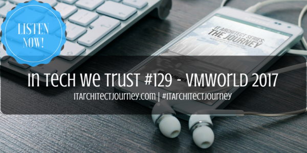 about vmworld podcast in tech we trust